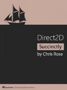 Direct2D Succinctly – Chris Rose [PDF] [English]