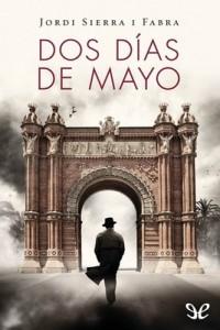 Dos días de mayo – Jordi Sierra i Fabra [PDF]