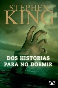 Dos historias para no dormir – Stephen King [PDF]