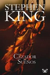El cazador de sueños – Stephen King [PDF]