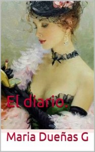 El diario – Maria Dueñas G [PDF]