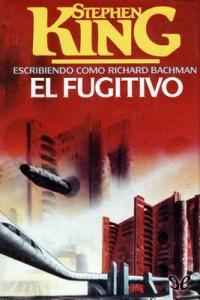 El fugitivo – Richard Bachman [PDF]