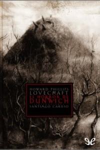 El horror de Dunwich (ilustrado) – H. P. Lovecraft [PDF]