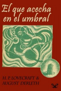 El que acecha en el umbral – H. P. Lovecraft, August Derleth [PDF]