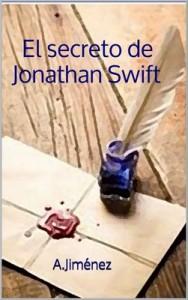 El secreto de Jonathan Swift y otras historias de ficción – A. Jiménez [PDF]