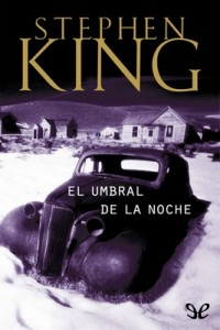 El umbral de la noche – Stephen King [PDF]