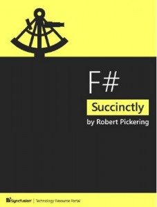 F# Succinctly – Robert Pickering [PDF] [English]