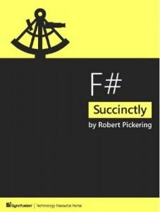 F# Succinctly – Robert Pickering [PDF] [English]