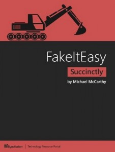 FakeItEasy Succinctly – Michael McCarthy [PDF] [English]