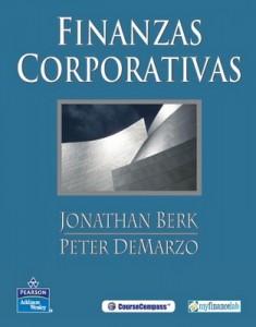 Finanzas corporativas – Jonathan Berk, Peter DeMarzo [PDF]