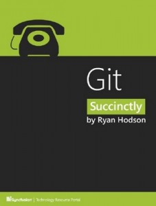 Git Succinctly – Ryan Hodson [PDF] [English]