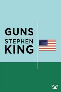 Guns – Stephen King [PDF] [English]