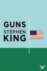 Guns – Stephen King [PDF] [English]