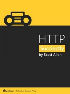 HTTP Succinctly – Scott Allen [PDF] [English]