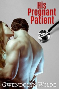 His Pregnant Patient – Gwendolyn Wilde [PDF] [English]