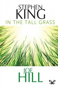 In the Tall Grass – Stephen King, Joe Hill [PDF] [English]