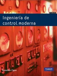 Ingeniería de control moderna [5ta Edición] – Katsuhiko Ogata [PDF]