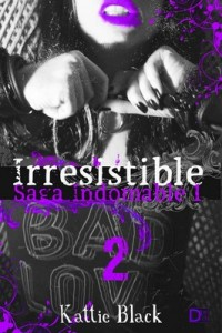 Irresistible. Segunda parte Saga Indomable I – Kattie Black [PDF]