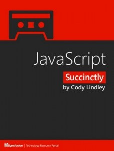 JavaScript Succinctly – Cody Lindley [PDF] [English]