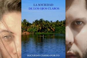 La Sociedad De Los Ojos Claros – Ricardo Cossio Porto [PDF]