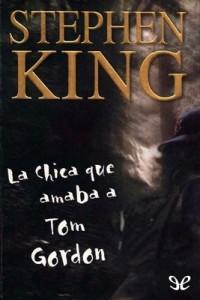 La chica que amaba a Tom Gordon – Stephen King [PDF]