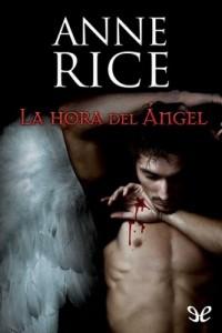 La hora del Ángel – Anne Rice [PDF]