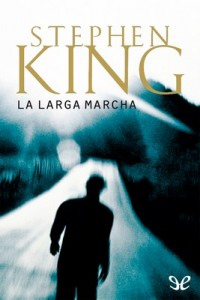 La larga marcha – Richard Bachman [PDF]