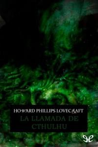 La llamada de Cthulhu – H. P. Lovecraft [PDF]