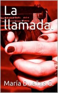 La llamada. (Detective Olivia. nº 1) – María Dueñas G [PDF]