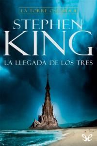 La llegada de los tres – Stephen King [PDF]