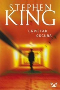 La mitad oscura – Stephen King [PDF]