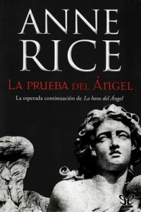 La prueba del Ángel – Anne Rice [PDF]