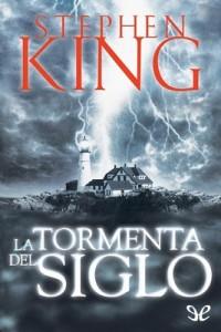La tormenta del siglo – Stephen King [PDF]
