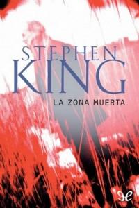 La zona muerta – Stephen King [PDF]