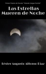 Las Estrellas mueren de noche – Lester Augusto Alfonso Diaz [PDF]