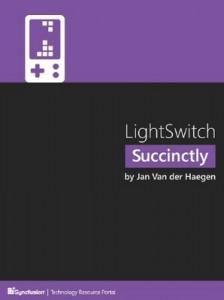 LightSwitch Succinctly – Jan Van der Haegen [PDF] [English]