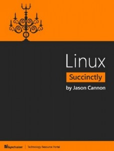 Linux Succinctly – Jason Cannon [PDF] [English]