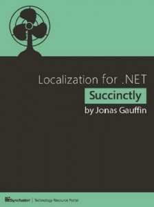 Localization for .NET Succinctly – Jonas Gauffin [PDF] [English]