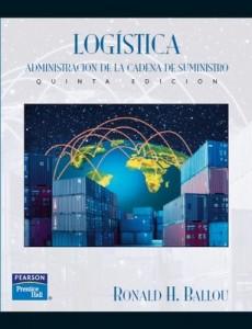 Logística, administración de la cadena de suministro (5ta Edición) – Ronald H. Ballou [PDF]