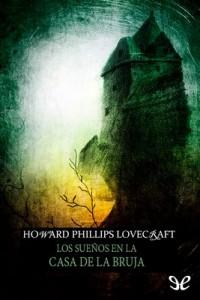 Los sueños en la casa de la bruja – H. P. Lovecraft [PDF]