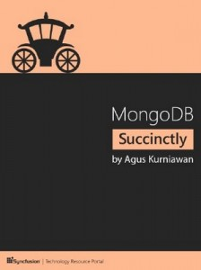 MongoDB Succinctly – Agus Kurniawan [PDF] [English]