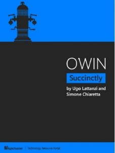 OWIN Succinctly – Ugo Lattanzi, Simone Chiaretta [PDF] [English]