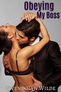 Obeying My Boss – Gwendolyn Wilde [PDF] [English]