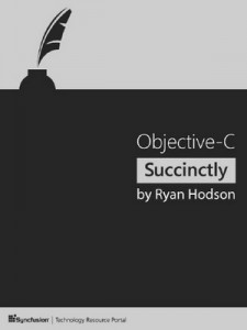 Objective-C Succinctly – Ryan Hodson [PDF] [English]