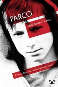 Parco – Jordi Sierra i Fabra [PDF]