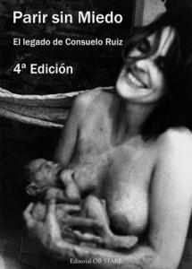 Parir sin miedo: El legado de Consuelo Ruiz (4ta Edición) – Consuelo Ruiz Vélez-Frías [PDF]