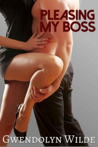 Pleasing My Boss – Gwendolyn Wilde [PDF] [English]
