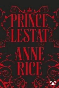 Prince Lestat – Anne Rice [PDF] [English]