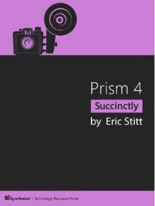 Prism 4 Succinctly – Eric Stitt [PDF] [English]