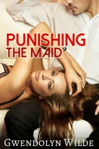 Punishing the Maid – Gwendolyn Wilde [PDF] [English]
